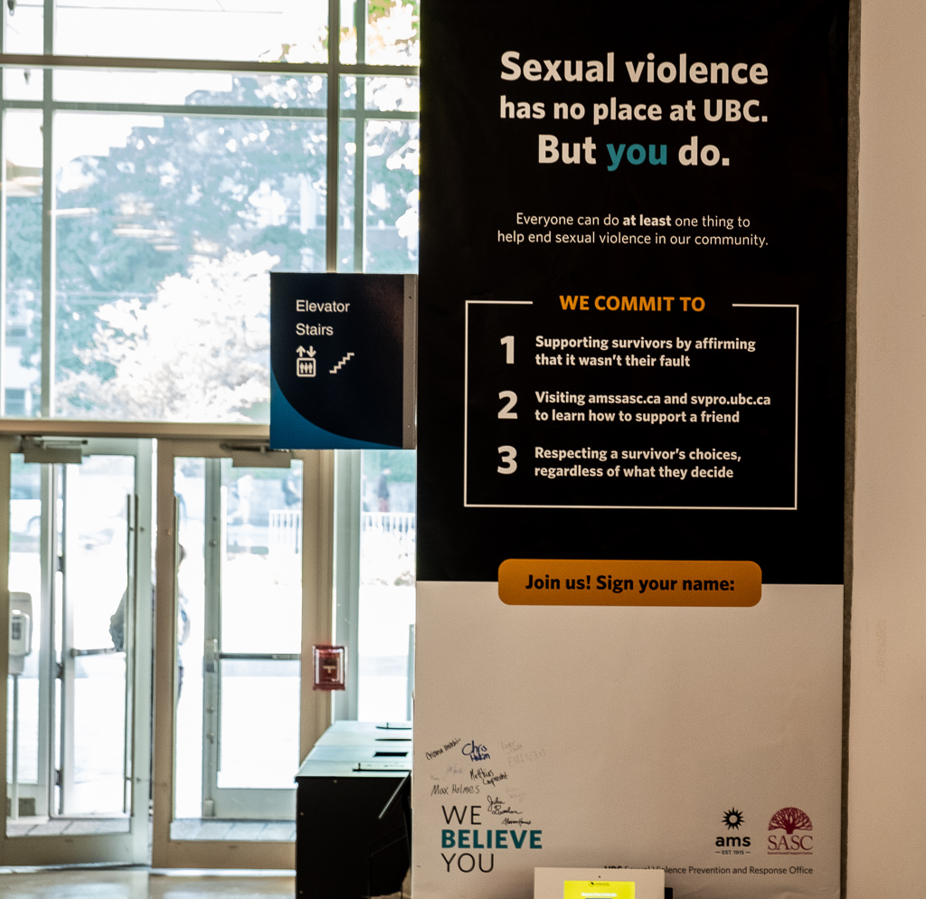 "UBC is also holding a ""We Believe You"" campaign in partnership with the AMS."