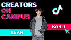 Creators on campus: Evan Kohli