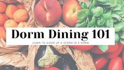Dorm Dining 101